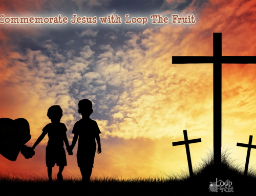 Commemorate Jesus with Loop The Fruit